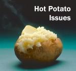 Hot Potato Issues